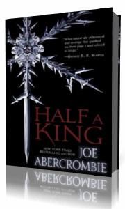 Abercrombie  Joe  -  Half a King