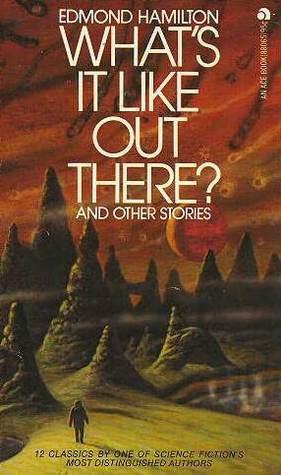 Гамильтон Эдмонд - Как там, в небесах?