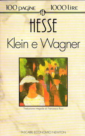 Гессе Герман - Клейн и Вагнер