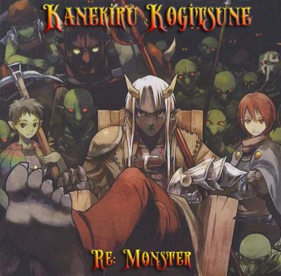 Kanekiru Kogitsune - Перерождение: Монстр