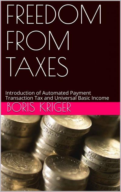 Кригер Борис - Freedom from taxes