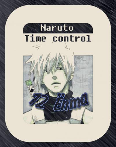 Ye Nan Ting Feng - В мире Наруто со способностью контролировать время (том 12)
