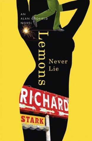 Старк Ричард - Лимоны никогда не лгут